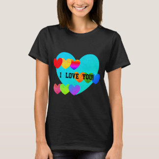 I LOVE YOU! T-Shirt