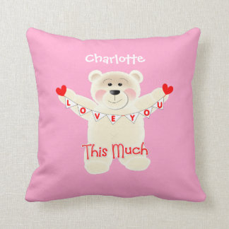 I Love You This Much Cute Teddy Bear Personalized Cushion