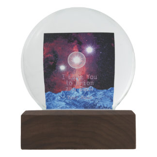 I Love You to Orion and Back Stars in Galaxy Space Snow Globe