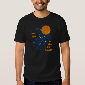 I love you to Pluto and back Tshirt