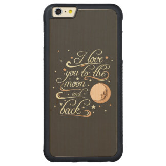 I Love You To The Moon And Back Black Carved® Maple iPhone 6 Plus Bumper Case