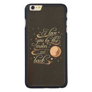 I Love You To The Moon And Back Black Carved® Maple iPhone 6 Plus Case