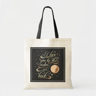 I Love You To The Moon And Back Black Tote Bag