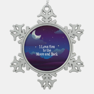 I Love You to the Moon and Back, blue indigo Snowflake Pewter Christmas Ornament
