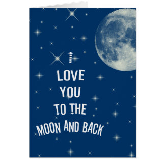 I love you to the moon and back card