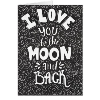 I Love You to the Moon and Back Chalkboard Card