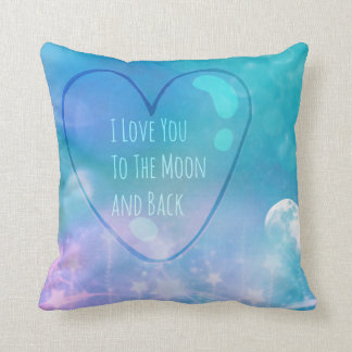 I Love You To The Moon And Back Custom Pillow