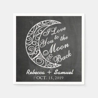 """I Love You To The Moon and Back"" Custom Wedding Paper Serviettes"