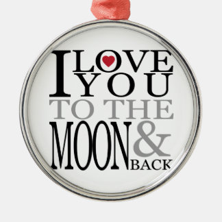 I Love You To The Moon And Back Christmas Tree Ornament