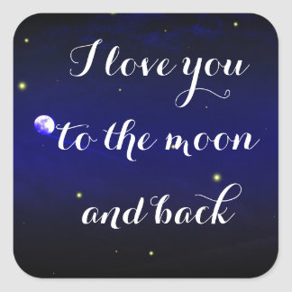 I Love You To The Moon And Back Firefly Sticker