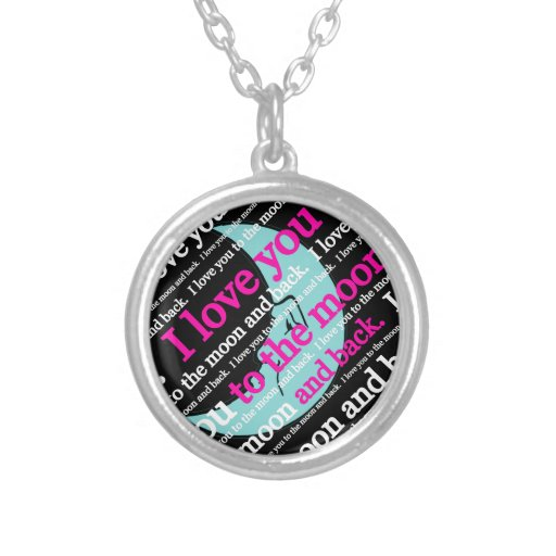 I Love You to the Moon and Back Gifts Custom Jewelry