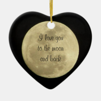 I love you to the moon and back heart ornament