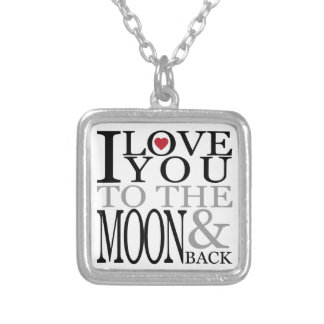 I Love You To The Moon And Back Personalized Necklace