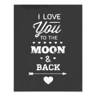 I Love You To The Moon And Back Photograph