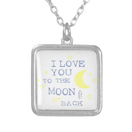 I Love You to the Moon and Back Quote - Blue Necklace