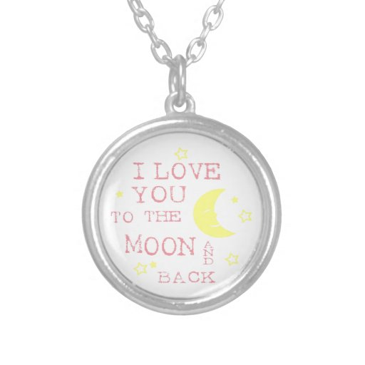 I Love You to the Moon and Back Quote Jewelry