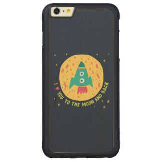 I Love You To The Moon And Back Rocketship Carved® Maple iPhone 6 Plus Bumper Case