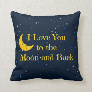 To The Moon And Back Cushions - To The Moon And Back Scatter Cushions Zazzle.com.au