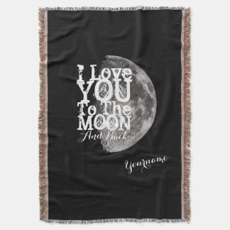 I Love You To The Moon And Back with custom Name Throw Blanket
