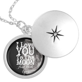 I Love You To The Moon And Back with Your Name Round Locket Necklace