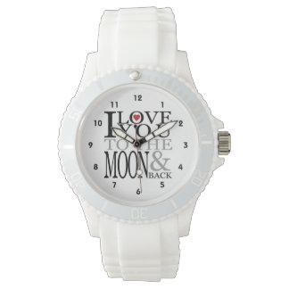 I Love You To The Moon And Back Wrist Watches