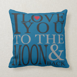 I LOVE YOU TO THE MOON & BACK PILLOW