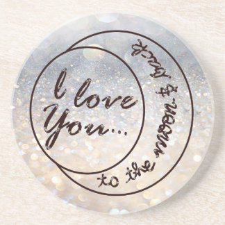 I Love You to the Moon & Back Sandstone Coaster
