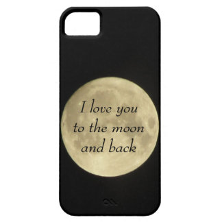 I love you to the moona and back iPhone 5 case
