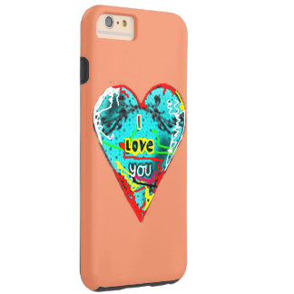 I love you tough iPhone 6 plus case