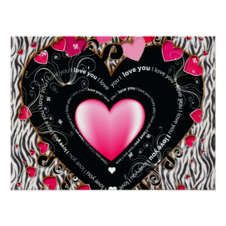 I Love You Valentine Hearts & Zebra Stripes Poster