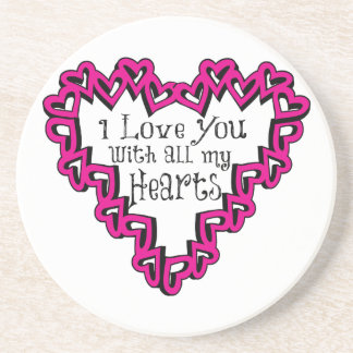 I Love You With All My Hearts Drink Coasters