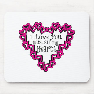 I Love You With All My Hearts Mouse Pad