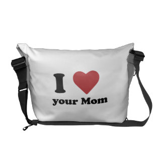 I Love Your Mom Courier Bag