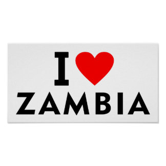 I love zambia country like heart travel tourism poster