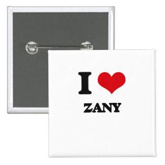 I love Zany 2 Inch Square Button