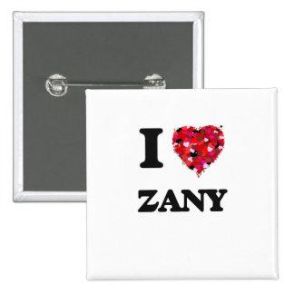 I love Zany 15 Cm Square Badge
