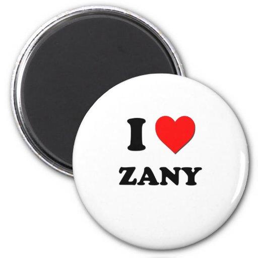 I love Zany Magnets
