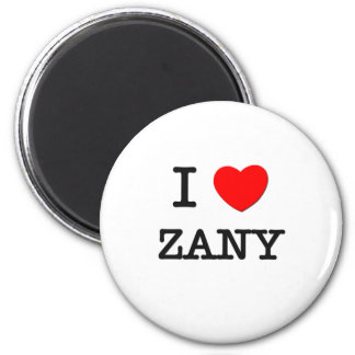 I Love Zany Refrigerator Magnet