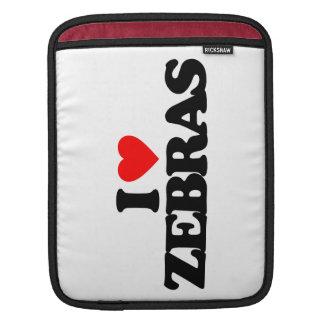 I LOVE ZEBRAS SLEEVES FOR iPads