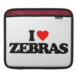 I LOVE ZEBRAS iPad SLEEVES
