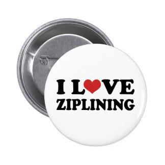 I Love Ziplining Pinback Buttons