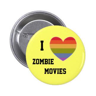 I love zombie movies 6 cm round badge