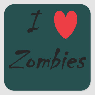 I Love Zombies! Square Sticker