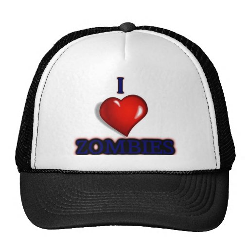 I love zombies trucker hat