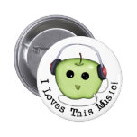 I Loves This Music! Green Apple Pinback Button