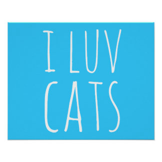 I Luv Cats Posters