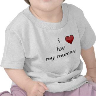 i luv my mummy tee shirt