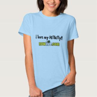 I luvs my Hillbilly!! Tshirt