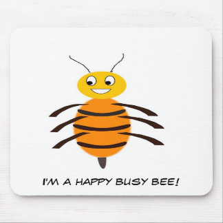 I m a happy busy bee mousemat