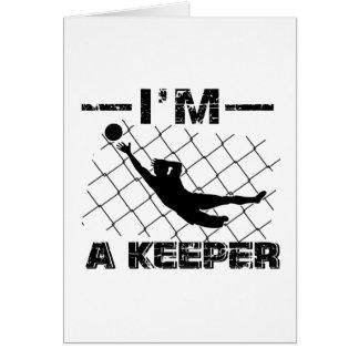 I'm a Keeper – Soccer Goalkeeper designs Card